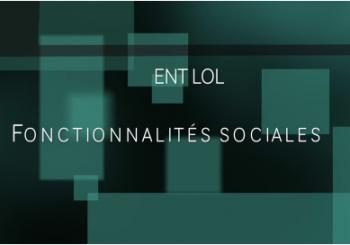 Lycée Connecté et ses fonctionnalités sociales